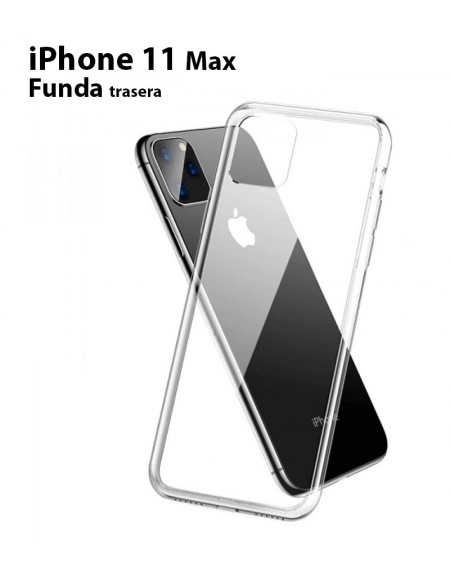 Funda Silicona Trasera Transparente iPhone 11 Max